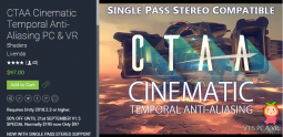 CTAA Cinematic Temporal Anti-Aliasing PC & VR 1.5 电影抗锯齿