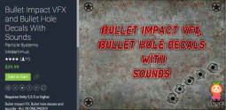 Bullet Impact VFX and Bullet Hole Decals With Sounds V.1.5 子弹冲击效果