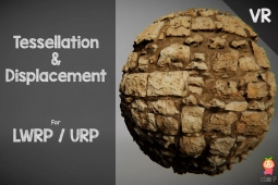 LWRP / URP - Tessellation Displacement 2.1.0镶嵌置换着色器